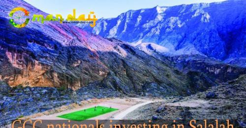 GCC nationals investing in Salalah and Sohar: report
