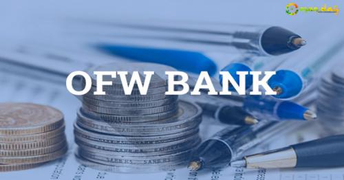 New OFW bank to offer expat workers investment, financing opportunities