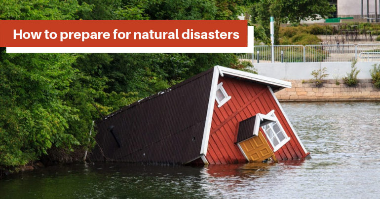 Natural Disaster, cyclones or floods