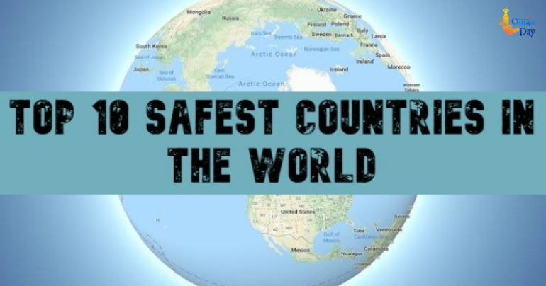 10 Safest Countries In The World 2020